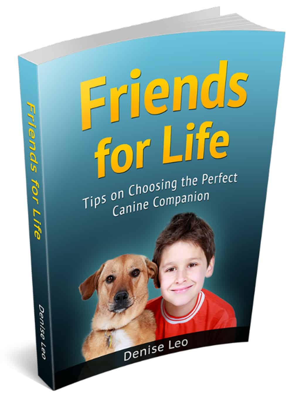 friends for life book: Tips on Choosing the Perfect Canine Companion
